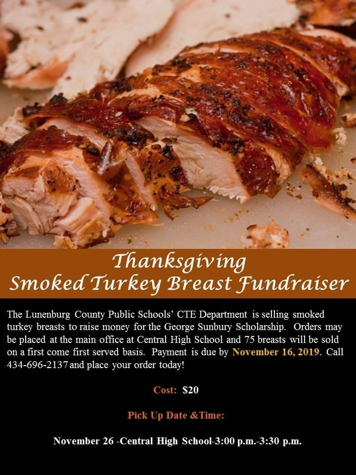 Smoked Turkey Breast Fundraiser for George Sunbury Scholarship