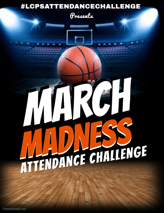 LCPS March Madness Attendance Challenge
