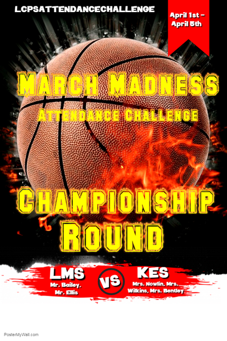 LCPS March Madness Attendance Championship Round
