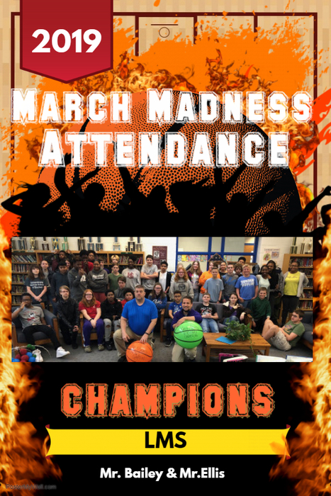 LCPS March Madness Attendance Challenge Champions Flyer