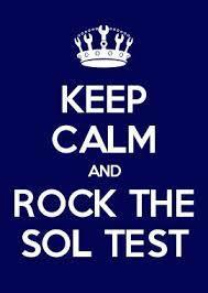 Keep Calm and Rock the SOL Test